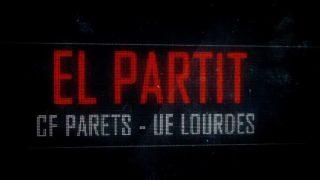 El partit (futbol, 3a catalana): CF Parets- UE Lourdes (2a. part)