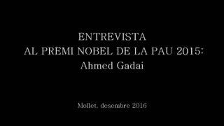 Entrevista amb el Premi Nobel de la pau 2015, Ahmed Galai