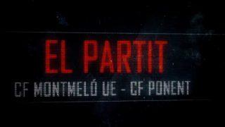 El partit: CF Montmeló UE- CF Ponent (futbol 4a. catalana)- 2a. part
